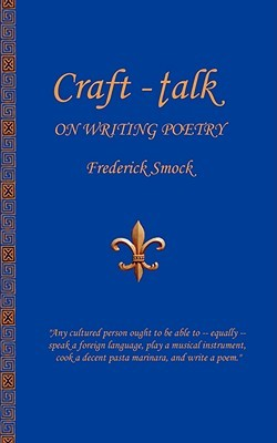Craft-Talk: On Writing Poetry