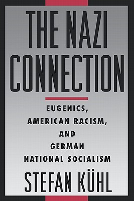 the-nazi-connection-eugenics-american-racism-and-german-national-socialism