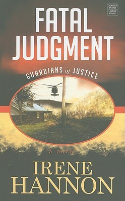 fatal judgment guardians of justice book 1 hannon irene