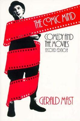 The Comic Mind by Gerald Mast