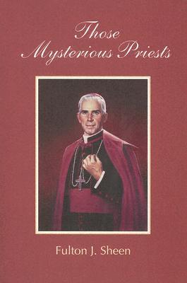 Those Mysterious Priests