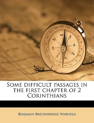 Some Difficult Passages in the First Chapter of 2 Corinthians