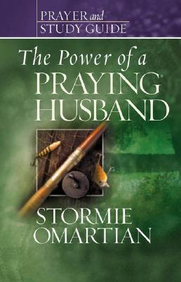 The Power of a Praying? Husband Prayer and Study Guide