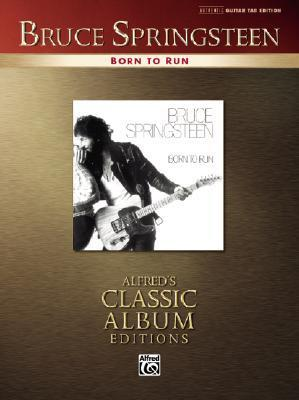 Born to Run: Authentic Guitar-tab