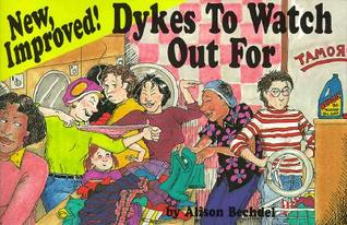 New, Improved! Dykes to Watch Out For (DtWOF, #3)