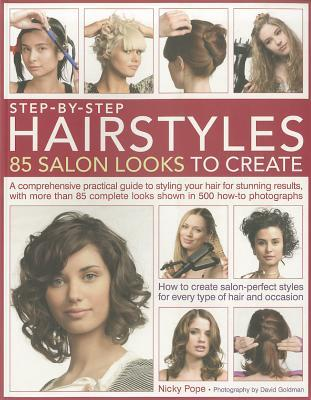 Step-By-Step Hairstyles: 85 Salon Looks to Create a Comprehensive ...