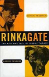 Rinkagate: The Rise and Fall of Jeremy Thorpe
