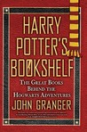 Harry Potter's Bookshelf: The Great Books behind the Hogwarts Adventures