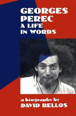Georges Perec by David Bellos