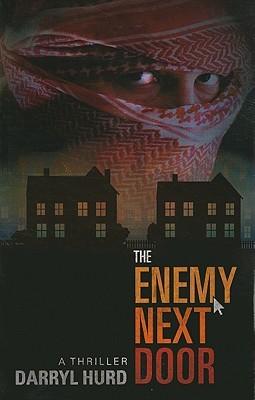 The Enemy Next Door: A Thriller