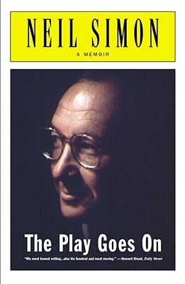 The Play Goes On by Neil Simon