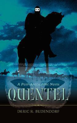Quentel: A Post-Apocalyptic Novel