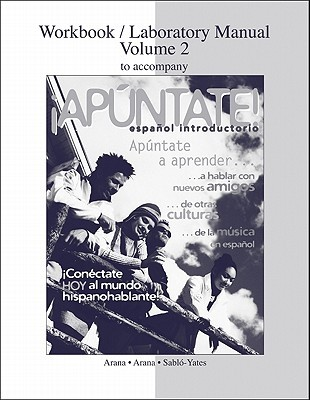 Workbook/Laboratory Manual, Volume 2 to Accompany Apuntate!