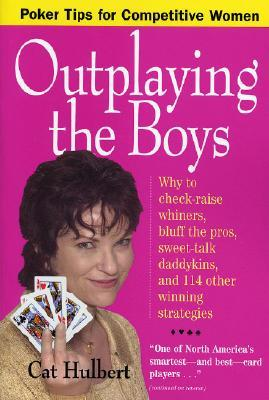 Outplaying the Boys by Cat Hulbert