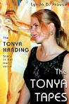 The Tonya Tapes by Lynda D. Prouse