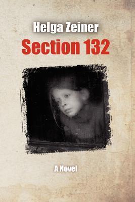 Section 132 by Helga Zeiner