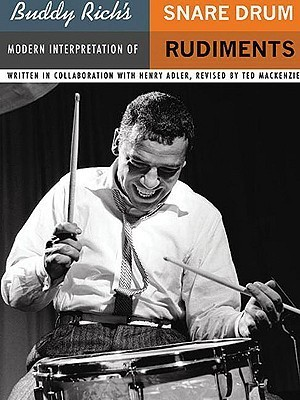 Buddy Rich's Modern Interpretation of Snare Drum Rudiments