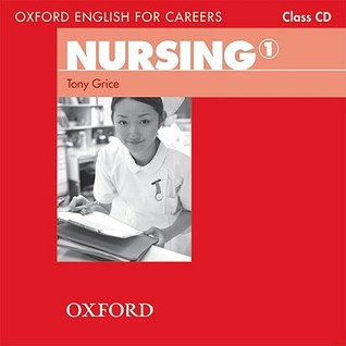 NOT A BOOK: Oxford English for Careers: Nursing 1: Class CD
