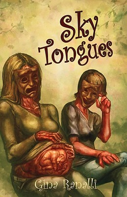 Sky Tongues by Gina Ranalli