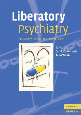 Liberatory Psychiatry by Carl I. Cohen