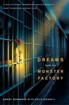 Dreams from the Monster Factory by Sunny Schwartz