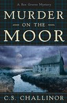 Murder on the Moor (Rex Graves Mystery, #4)