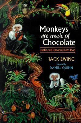 Monkeys Are Made of Chocolate by Jack Ewing