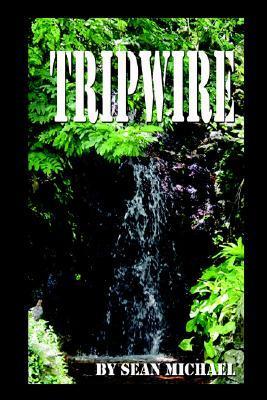 Tripwire by Sean Michael