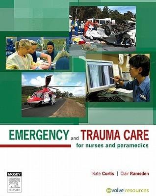 Emergency & Trauma Care: For Nurses and Paramedics
