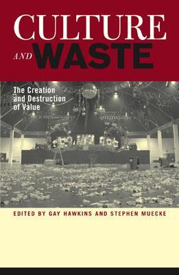 Culture and Waste by Gay Hawkins