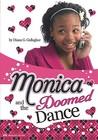 Monica and the Doomed Dance (Monica Murray)