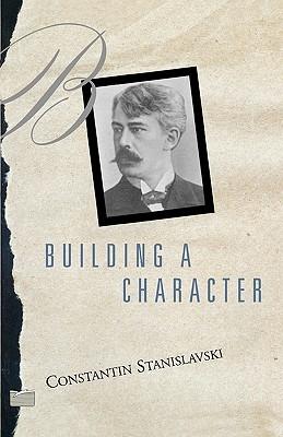 Building a Character by Konstantin Stanislavski