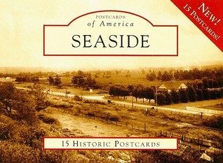 Seaside, California (Postcards of America Series)
