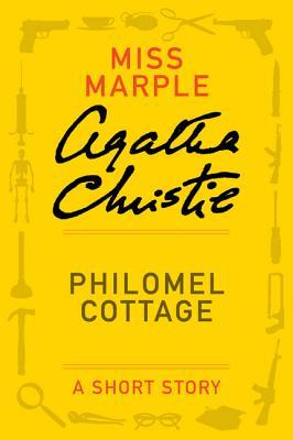 Philomel Cottage: A Short Story