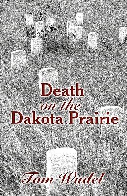 Death on the Dakota Prairie