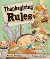 Thanksgiving Rules by Laurie B. Friedman