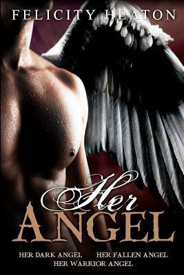 Her Angel by Felicity Heaton