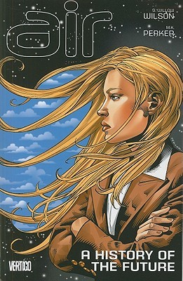 Ebook Air, Volume 4: A History of the Future by G. Willow Wilson DOC!