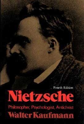 Nietzsche: Philosopher, Psychologist, Antichrist