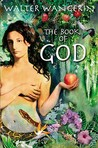 Book of God: The Bible as a Novel