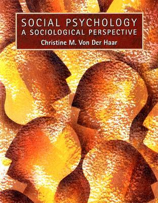 Social Psychology: A Sociological Perspective