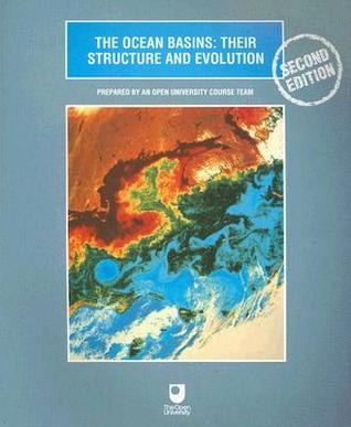 The Ocean Basins: Their Structure and Evolution