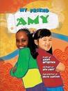 My Friend Amy by Anna McQuinn