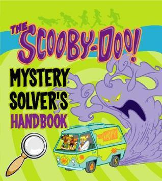 The Scooby Doo Mystery Solver's Handbook