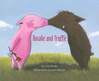 Rosalie and Truffle / Truffle and Rosalie Libros gratis en línea para descargar en pdf