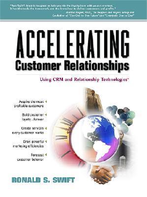 Accelerating Customer Relationships: Using Crm and Relationship Technologies Audiolibros gratis en línea
