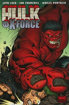 Hulk, Volume 4: Hulk vs. X-Force