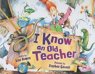 I Know an Old Teacher by Anne Bowen