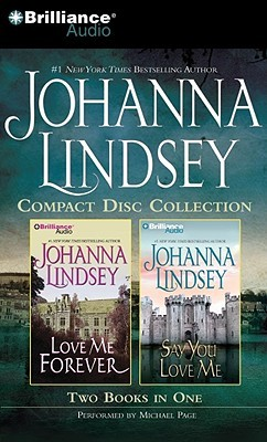 Johanna Lindsey CD Collection 4: Love Me Forever / Say You Love Me