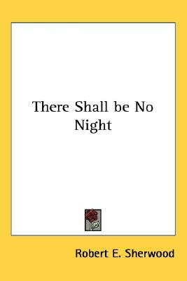 There Shall Be No Night